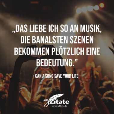 Can a Song Save Your Life: Musik